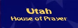 Utah House of Prayer