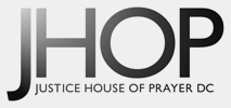 Justice House of Prayer - DC