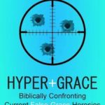 Hyper-Grace: Revisiting the Controversy